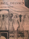 Catalog raisonne Paul DELVAUX