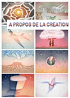 A propos de la création - About The creation (suite)